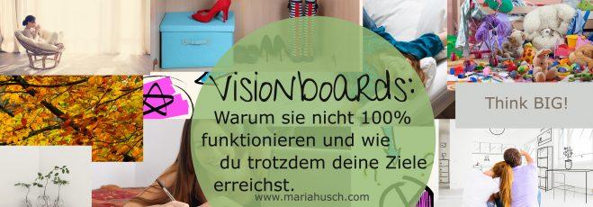 Visionboard: Warum es nicht 100% funktioniert und wie du trotzdem deine Ziele erreichst.