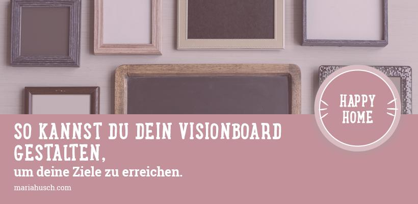 visionboard gestalten