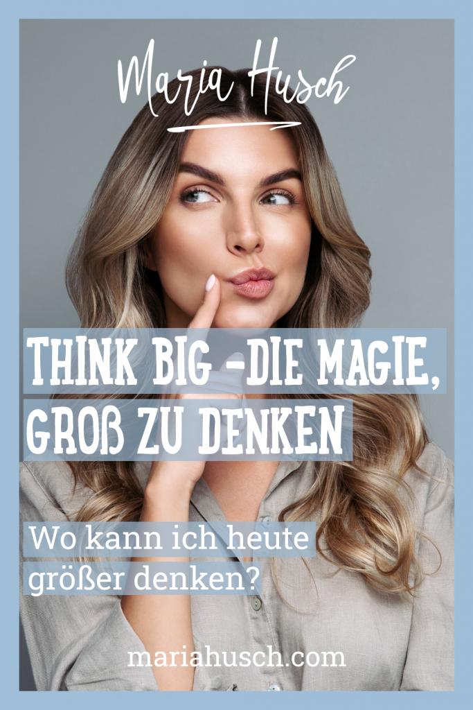 Podcast #009 Magie Groß Denken Pinterest
